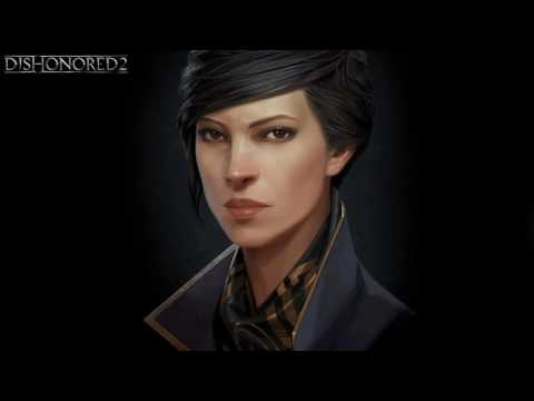 OST Dishonored 2 - Emily (Leitmotif)