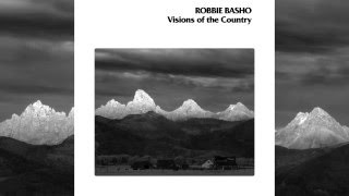 Visions Of The Country - Robbie Basho [FULL]