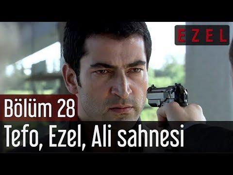 Ezel 28.Bölüm Tefo Ezel Ali Sahnesi