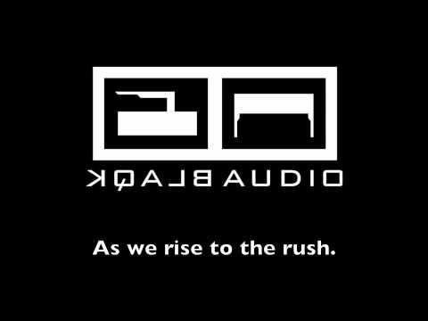 BLAQK AUDIO - Bliss (Album Track)