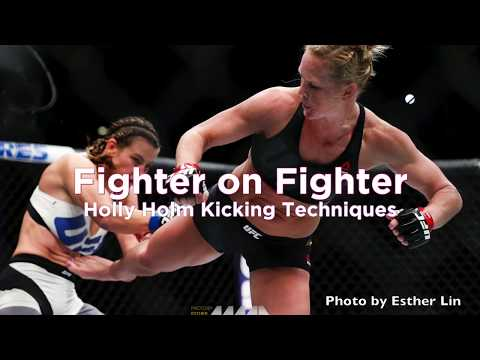Fighter On Fighter: Holly Holm's Kicking Techniques - UFC Fight Night 111