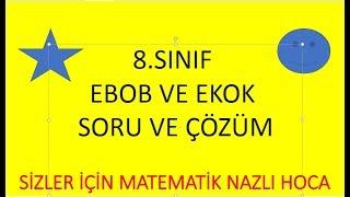 2018-2019 8.SINIF EBOB VE  EKOK SORU ÇÖZÜMLERİ