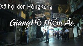 Phim hay 2020: Giang Hồ Hiểm Ác Xã hội đen HồngKông