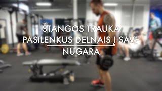 #IronAcademy: Nugara. Štangos Trauka Pasilenkus Delnais į Save. Ironman.lt & O. Ringys