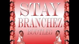 Rihanna - Stay (Branchez Bootleg) [Trap]