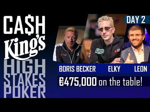 Cash Kings | High Stakes poker with Boris Becker, ELKY and Leon Tsoukernik | Kings Casino 2017