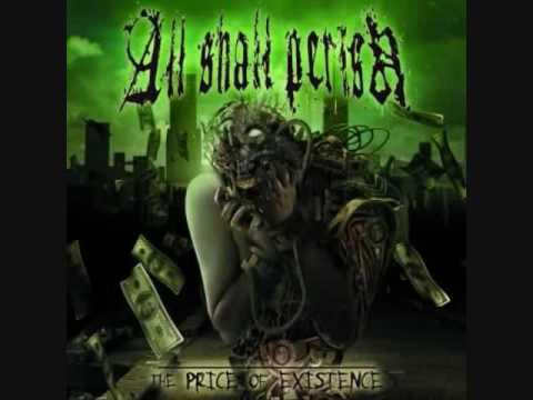 All Shall Perish-The Price Of Existence-The Day Of Justice