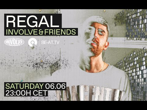 Premiere: Regal - Involve & Friends | BE-AT.TV