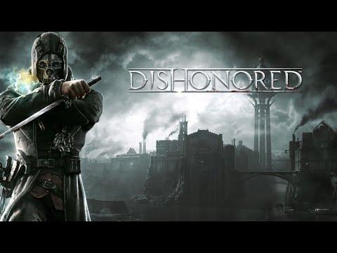 Dishonored | Walkthrough | Very Hard / Stealth Full Game