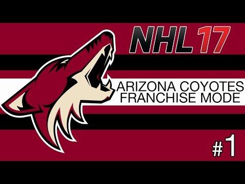 NHL 17 FRANCHISE MODE | ARIZONA COYOTES 'RELOCATION' #1