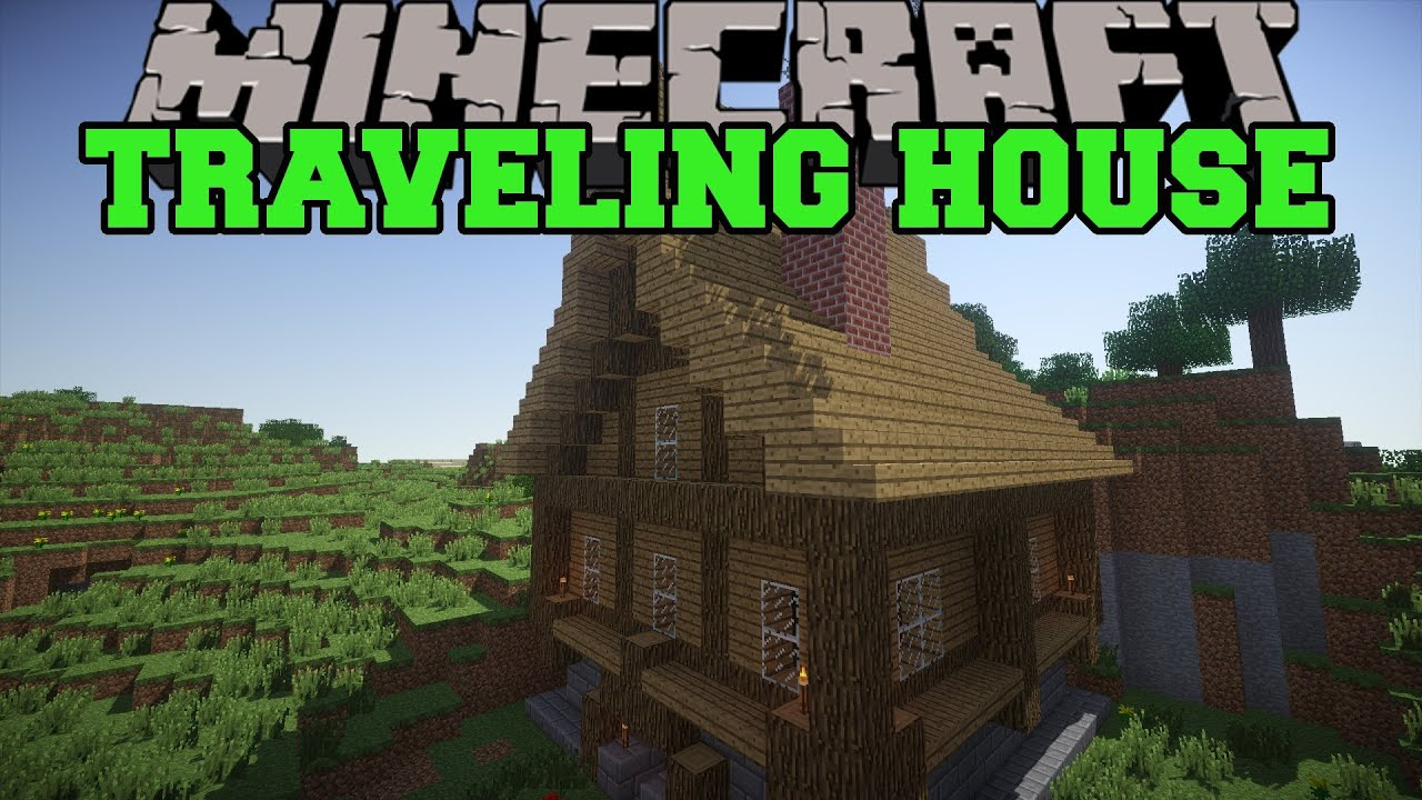 Minecraft  Traveling House Mod  Pick Up Structures And Move Them   Mod Showcase