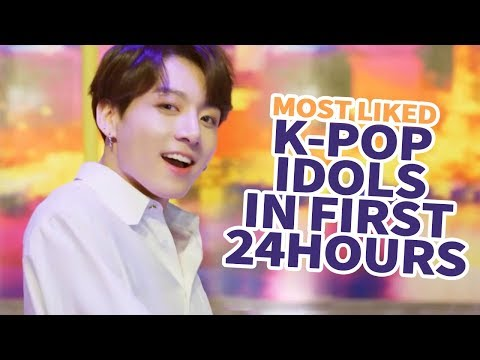 TOP 30] MOST LIKED K-POP IDOL MVS IN FIRST 24 HOURS - YouTube