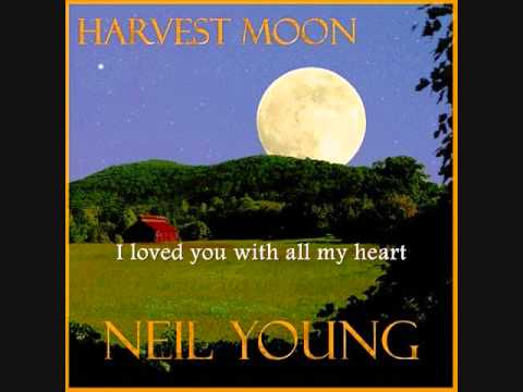 NEIL YOUNG -  Harvest Moon (with lyrics)