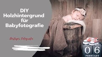 DIY Holzhintergrund für Babyfotografie