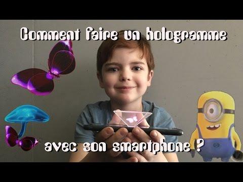 COMMENT CRÉER UN HOLOGRAMME AVEC SON SMARTPHONE