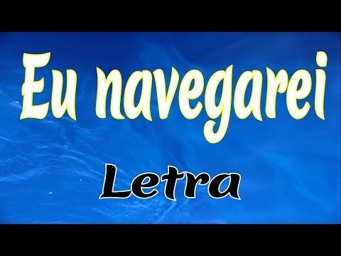 Eu navegarei  com  Letra __IURD