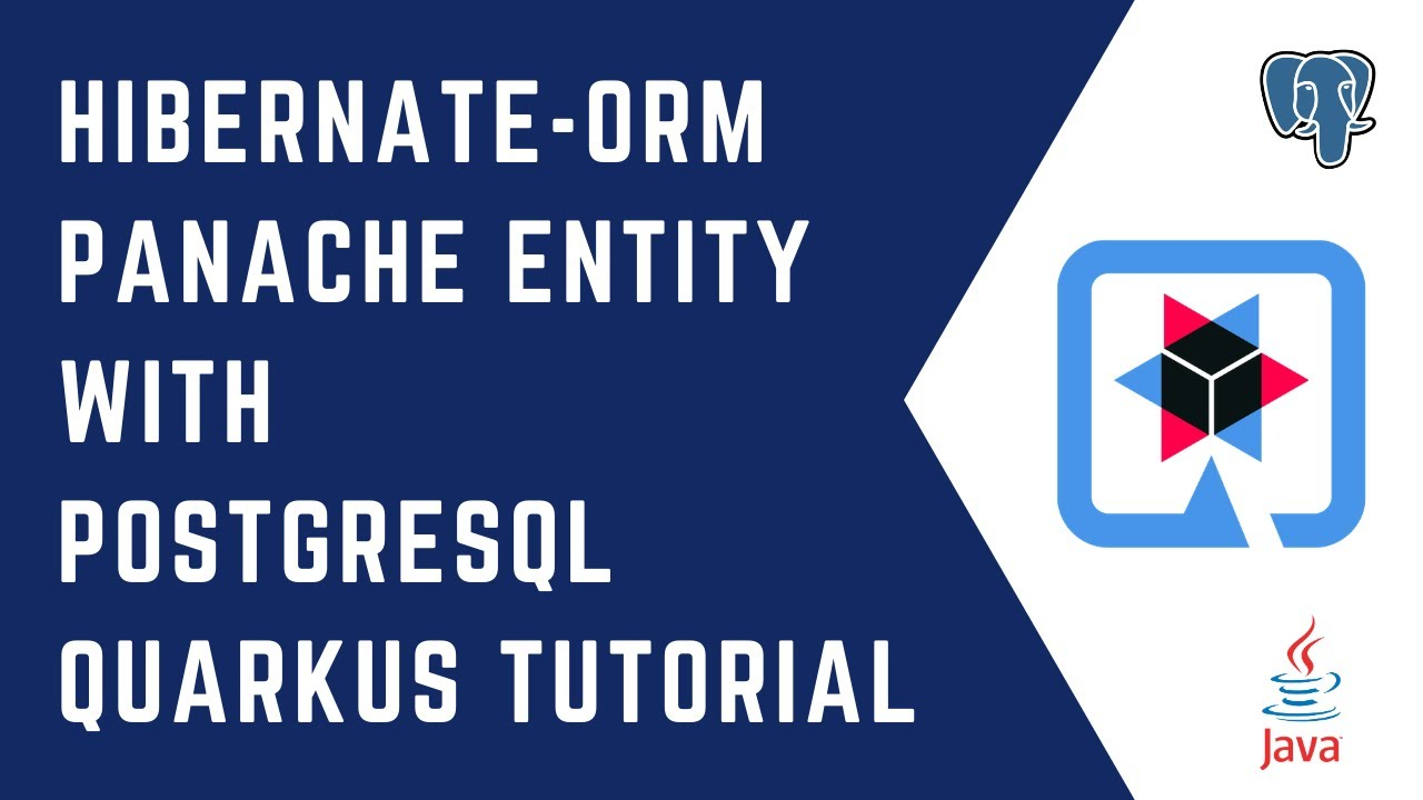 Hibernate ORM PanacheEntity with PostgreSQL | Quarkus Tutorial | QUARKUS | JPA | Hibernate | Java