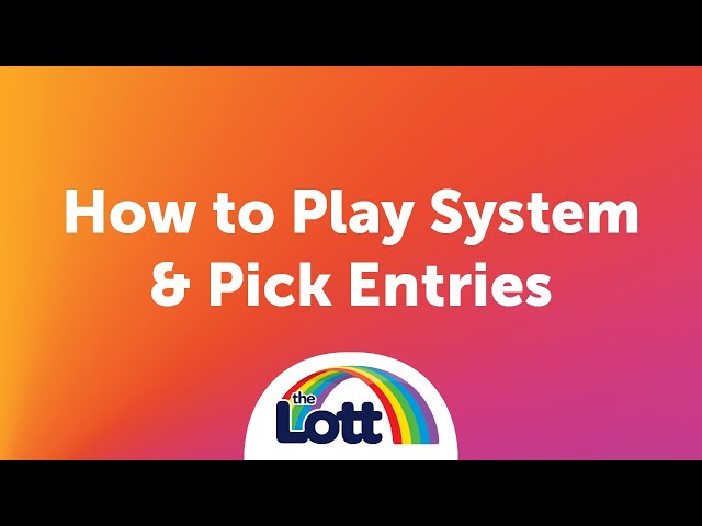 How to Play - System & Pick Entries
