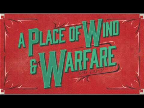 A Place of Wind & Warfare