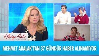 Mehmet Abalak'tan 37 gündür haber alınamıyor - Müge Anlı İle Tatlı Sert 28 Kasım 2017