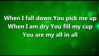 You Are My All In All worship video
