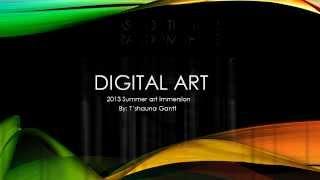 Final Presentation: Sawtooth Digital Art Teen Class