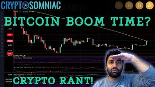 BITCOIN BOOM TIME? | Crypto Rant With Sneh