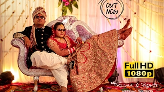 Trisha& Rohit Cinematic Wedding Trailer