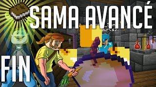 Sama Avancé #12 FIN : Un Cocktail Furieux !