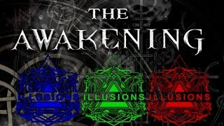 The Awakening - Illusions Vapor