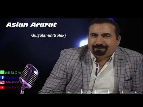 Aslan Ararat - Gulgulamın(Gulek)2020