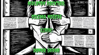 Molotov Cocktail-dilema Negeri In+lirik