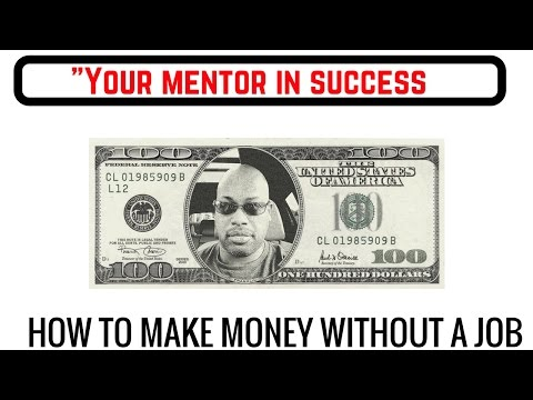 How to Make Money without a Job - Phase 1