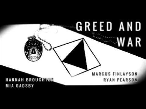 GREED AND WAR - An Original Short Film