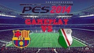 Pro Evolution Soccer 2014: FC Barcelona - Legia Warszawa 5/5