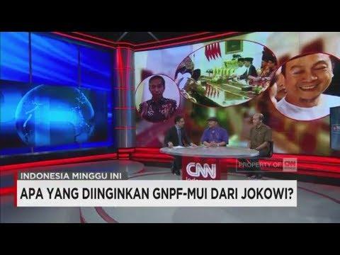 Apa yang Diinginkan GNPF MUI dari Jokowi? - Indonesia Minggu Ini
