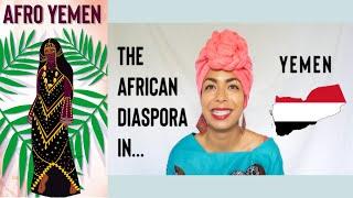 AFRO YEMEN: The African Diaspora in Yemen