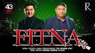 Fitna (o'zbek serial) | Фитна (узбек сериал) 43-qism