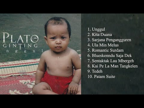 Plato Ginting - Unggul (Full Album)   [2017]