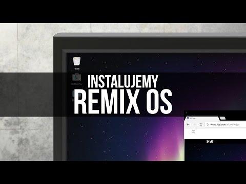 Instalujemy Remix OS, czyli nietypową dystrybucję Androida na PC
