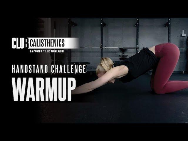 Handstand Challenge Warmup
