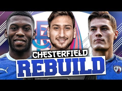 REBUILDING CHESTERFIELD!!! FIFA 18 Career Mode
