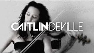 Written in the stars (Electric Violin Cover) Caitlin De Ville - Tinie Tempah ft. Eric Turner