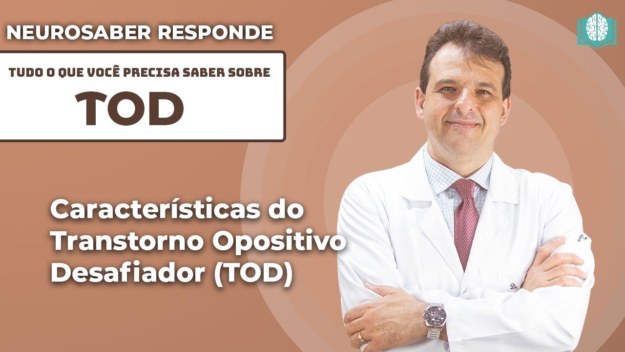 Download Características do Transtorno Opositivo Desafiador (TOD) | NeuroSaber Responde