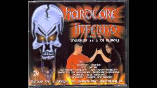 Hardcore Inferno Dj Markos 13 & Dj Ruboy Recopilatorio Sesion Best Hardcore + Tracklist