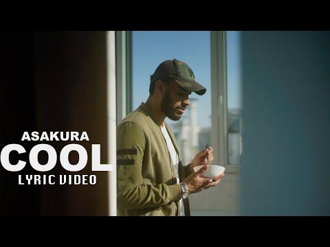 ASAKURA - COOL (Lyric Video)