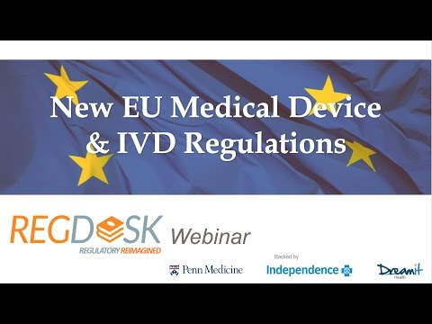 RegDesk Webinar: EU New Medical Device and IVD regulations