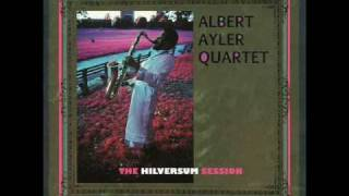 Albert Ayler - The Hilversum Session - 01 - Angels