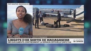 Affaire des lingots d'or à Madagascar : les documents France 24 contredisent la version officielle