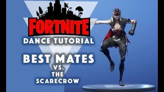 Fortnite Best Mates vs Scarecrow Dance Tutorial